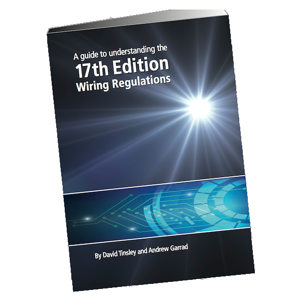 A Guide to Understanding the  17th Edition Wiring Regulations