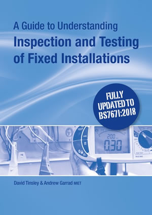 A Guide to Understanding Inspection & Testing of Fixed Installations